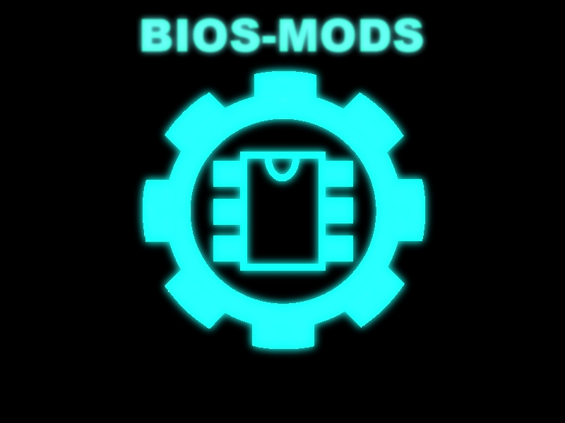 Bios Mods -The Best BIOS Update and Modification Source